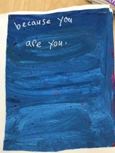 """small blue painting that says """"because you are you."""""""