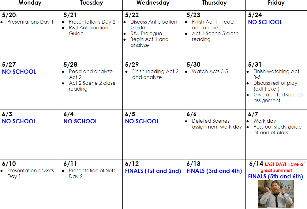 This is a day-by-day calendar for the last 4 weeks of school that shows what we will be doing each day.