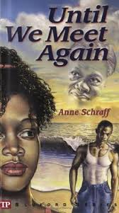Image result for Until We Meet Again Anne Schraff