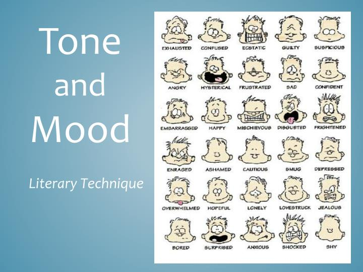 tone and mood Learn how to analyze word choice and connotation to infer tone and mood with flocabulary's educational hip-hop song, video and lesson resources.