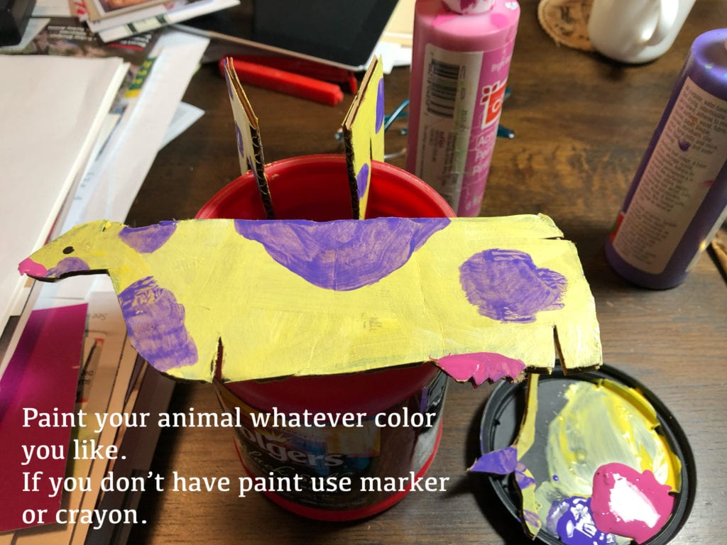 Paint your animal whatever color you like. If you don't have paint, use marker or crayon.