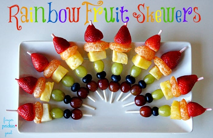 Rainbow Fruit Skewers - Finger Prickin' Good